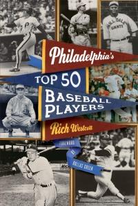 Philadelphia's Top 50 Baseball Players