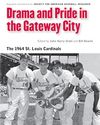 Drama and Pride in the Gateway City