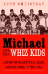 Christgau_MichaelWhizKids