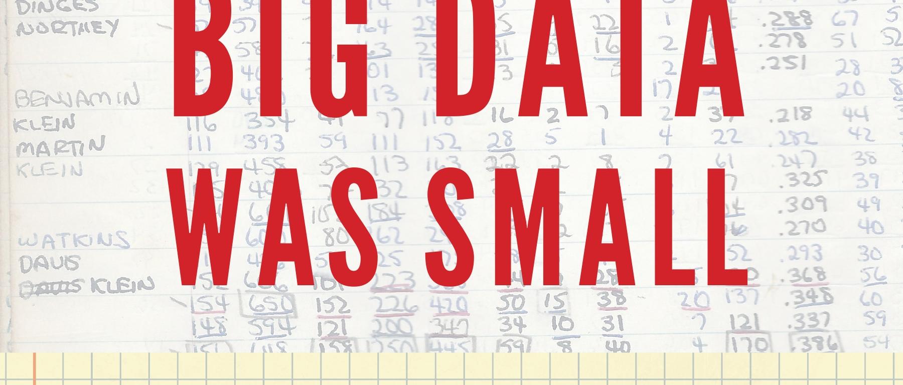 Excerpt: When Big Data Was Small – UNP blog
