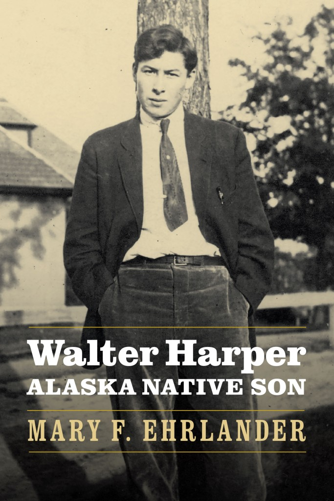 Walter Harper Alaska Native Son cover